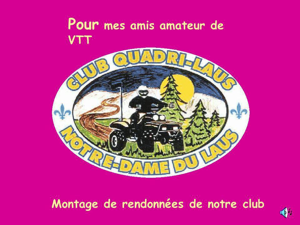 Montage de rendonnées de notre club Pour mes amis amateur de VTT