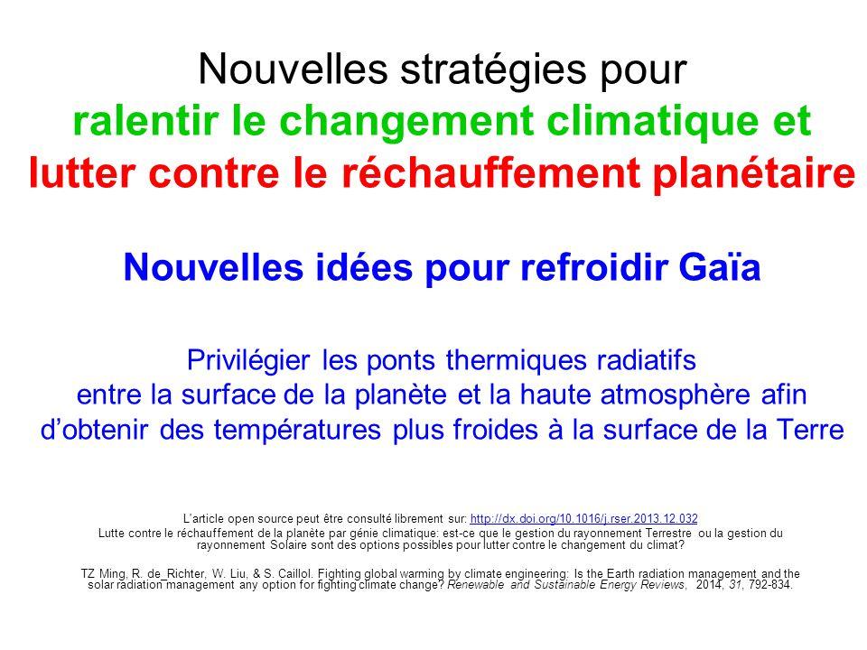 Bilan énergétique planétaire et bilan radiatif régional Le bilan énergétique planétaire est constitué de léquilibre radiatif entre flux solaire incident et flux infrarouge émis, complété part les échanges de chaleur depuis les surface vers latmosphère grâce à la nature convective.