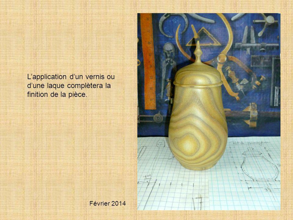 Lapplication dun vernis ou dune laque complètera la finition de la pièce. Février 2014