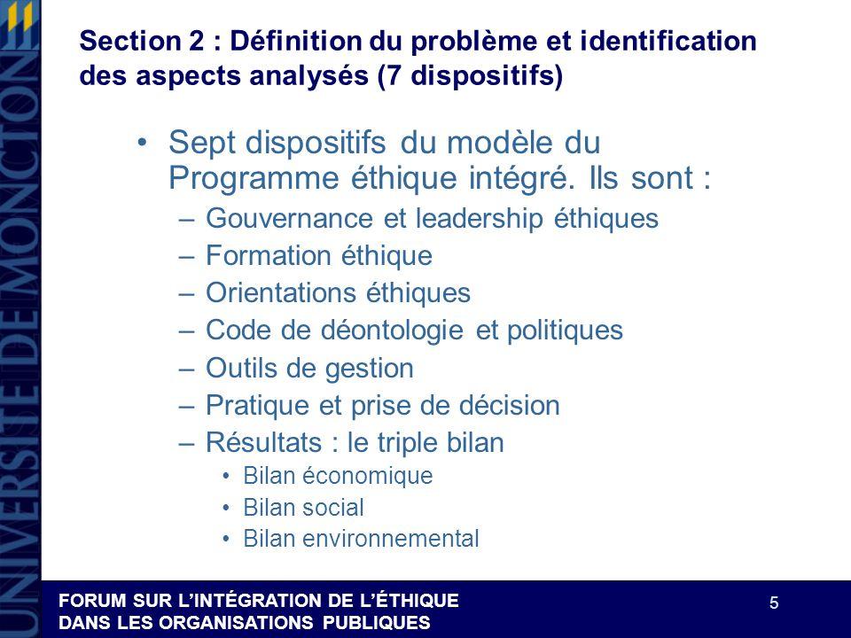 FORUM SUR LINTÉGRATION DE LÉTHIQUE DANS LES ORGANISATIONS PUBLIQUES 5 Section 2 : Définition du problème et identification des aspects analysés (7 dis