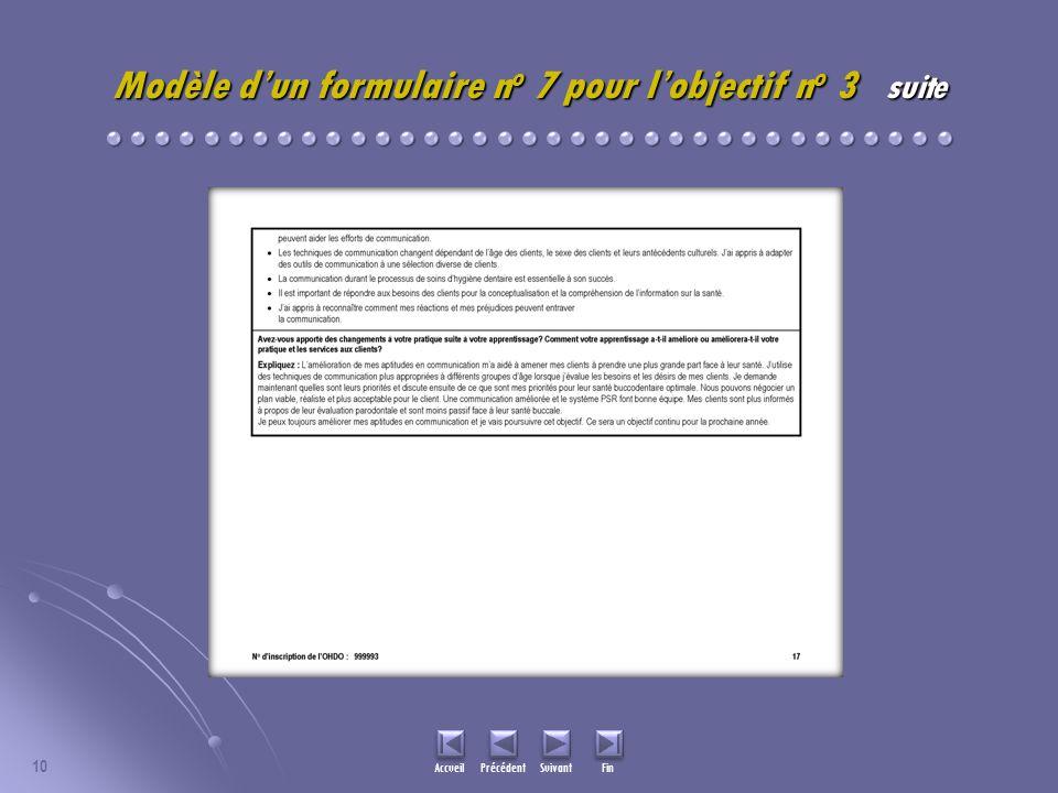 10 Accueil Précédent Suivant Fin Modèle dun formulaire n o 7 pour lobjectif n o 3 suite