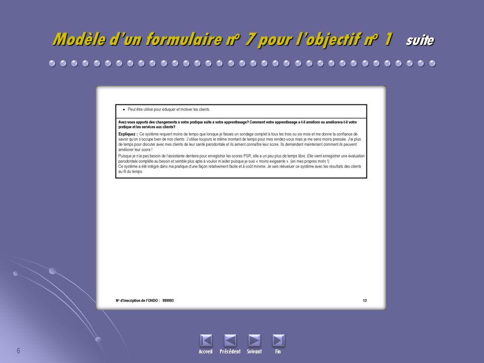 6 Accueil Précédent Suivant Fin Modèle dun formulaire n o 7 pour lobjectif n o 1 suite