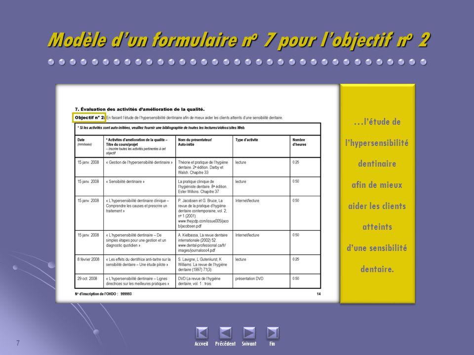 7 Accueil Précédent Suivant Fin Modèle dun formulaire n o 7 pour lobjectif n o 2 …létude de lhypersensibilité dentinaire afin de mieux aider les clien