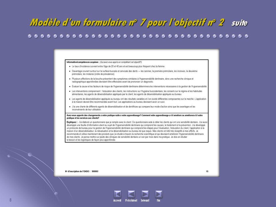 8 Accueil Précédent Suivant Fin Modèle dun formulaire n o 7 pour lobjectif n o 2 suite