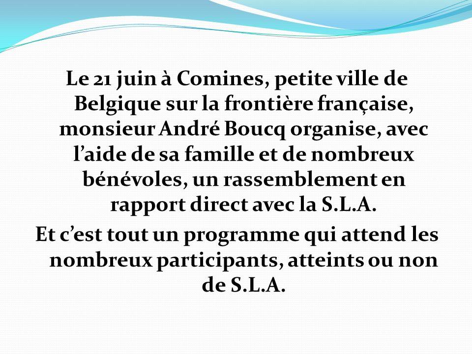 Le 21 juin à Comines, petite ville de Belgique sur la frontière française, monsieur André Boucq organise, avec laide de sa famille et de nombreux béné
