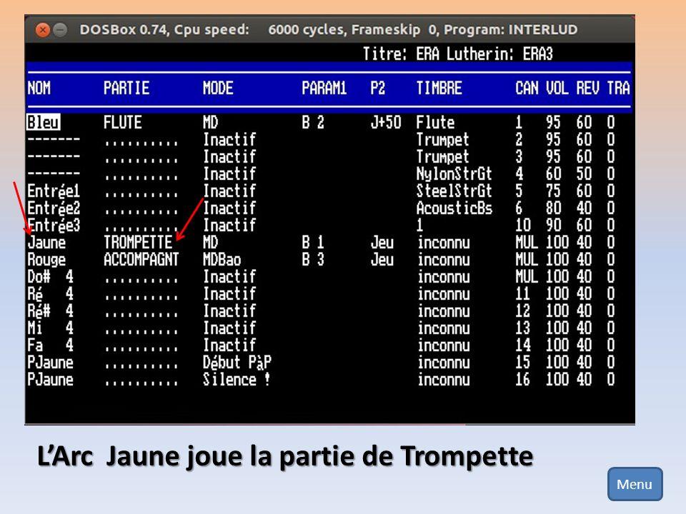 LArc Jaune joue la partie de Trompette Menu