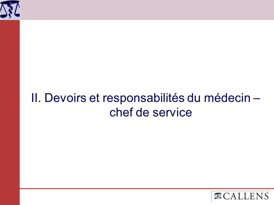 II. Devoirs et responsabilités du médecin – chef de service