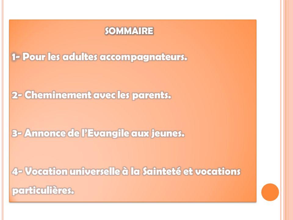 1 - Pour les adultes accompagnateurs : devenir Ainé dans la foi 1 - Pour les adultes accompagnateurs : devenir Ainé dans la foi.