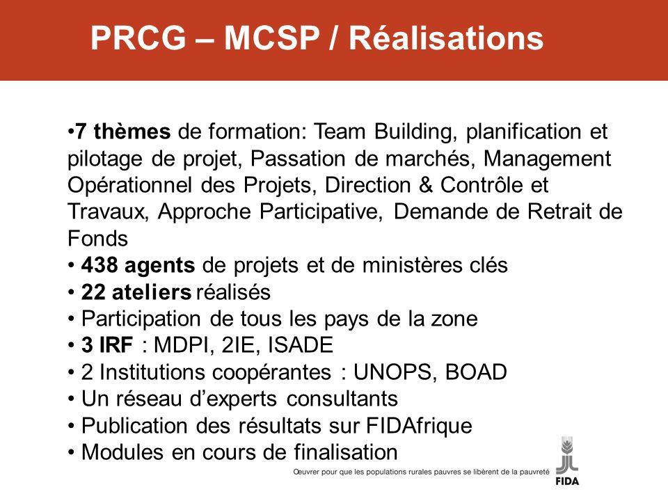 PRCG – MCSP / Réalisations 7 thèmes de formation: Team Building, planification et pilotage de projet, Passation de marchés, Management Opérationnel de