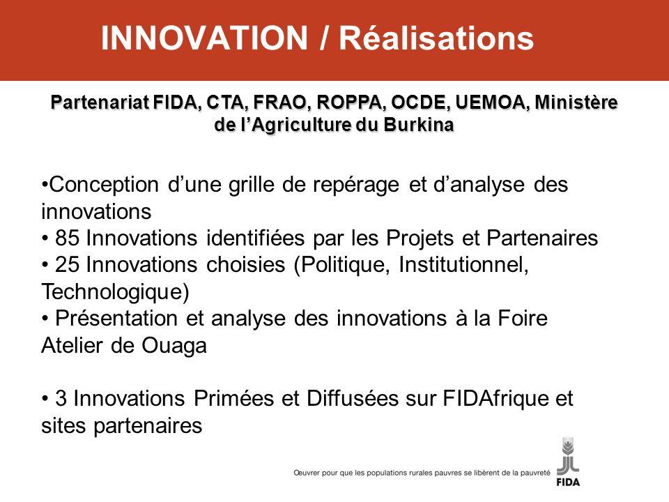 INNOVATION / Réalisations Conception dune grille de repérage et danalyse des innovations 85 Innovations identifiées par les Projets et Partenaires 25