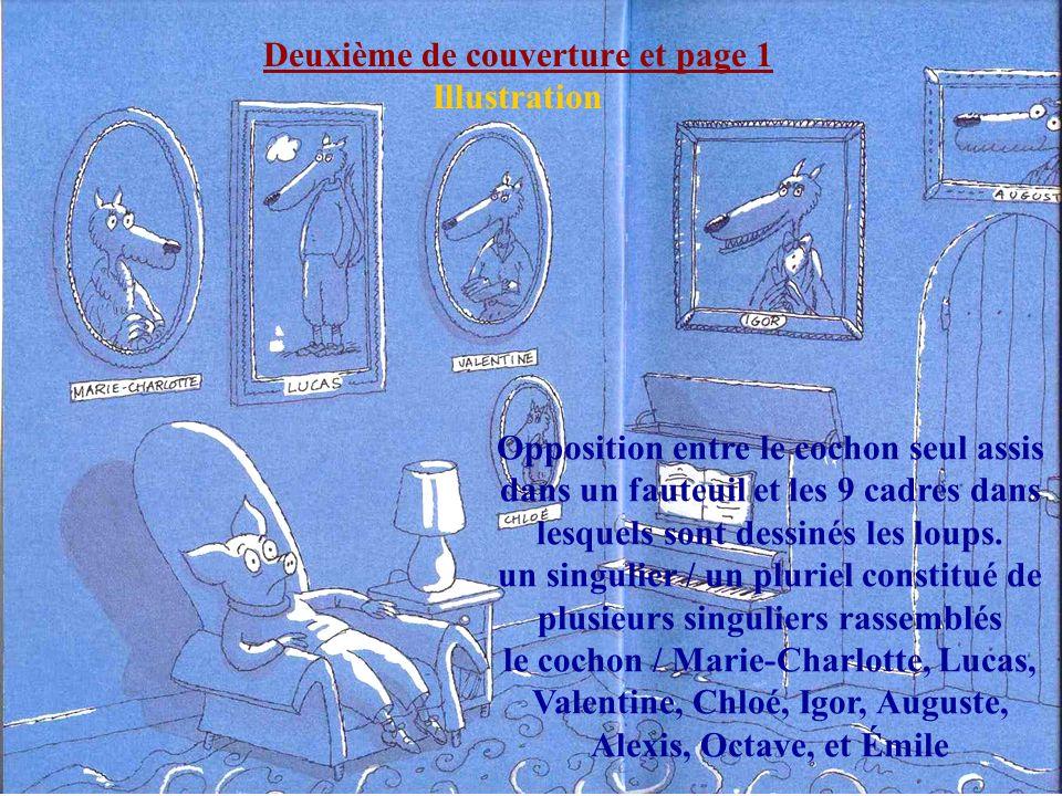 Deuxième de couverture et page 1 Illustration Opposition entre le cochon seul assis dans un fauteuil et les 9 cadres dans lesquels sont dessinés les loups.