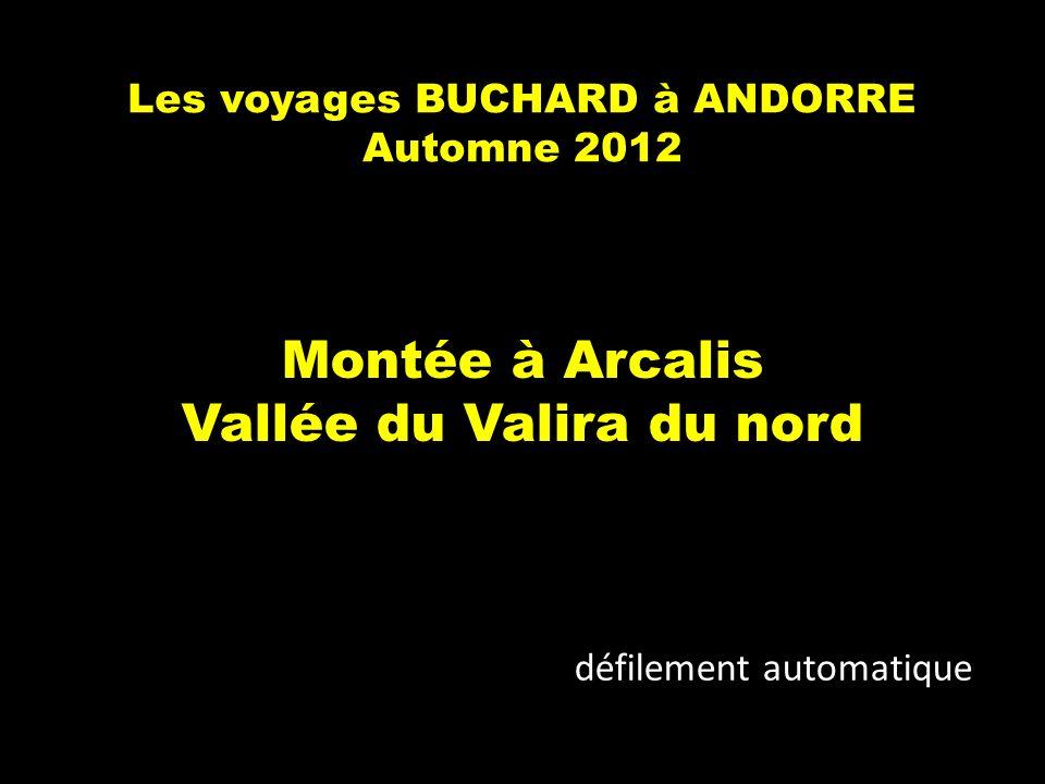 Les voyages BUCHARD à ANDORRE Automne 2012 Montée à Arcalis Vallée du Valira du nord défilement automatique