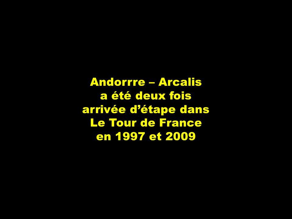 Andorrre – Arcalis a été deux fois arrivée détape dans Le Tour de France en 1997 et 2009