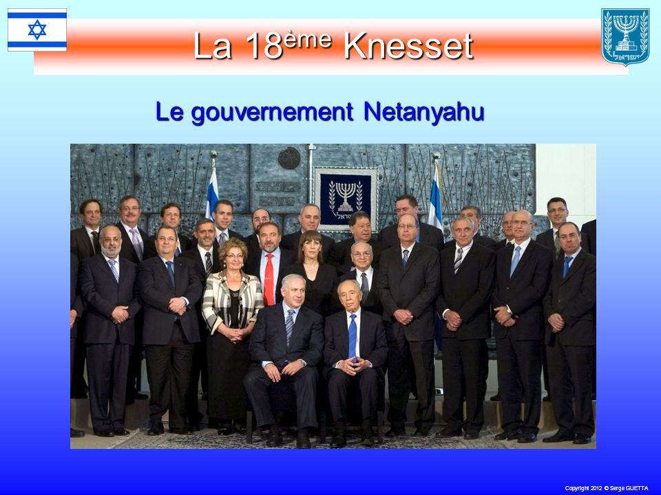 Copyright 2012 © Serge GUETTA La 18 ème Knesset Le gouvernement Netanyahu