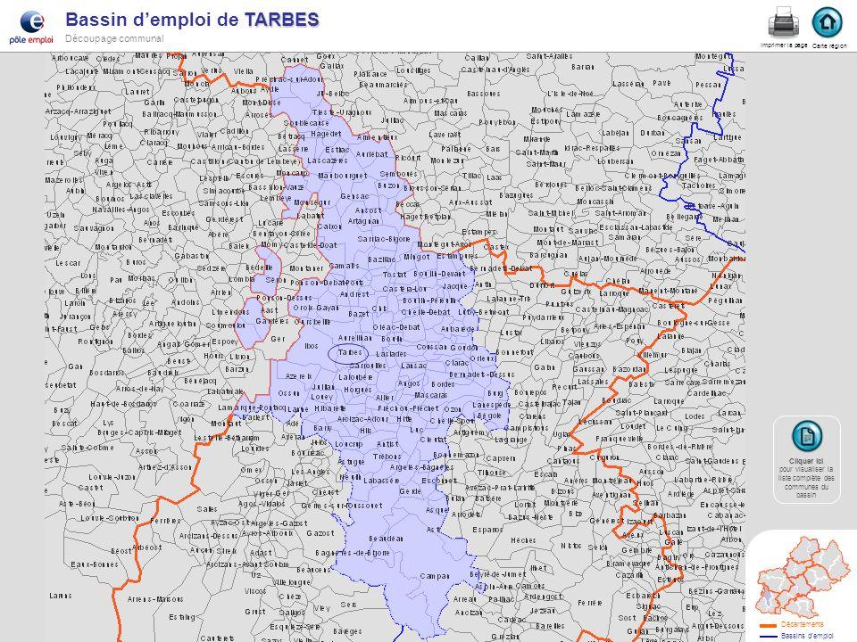 TARBES Bassin demploi de TARBES Découpage communal tarbes Carte région Imprimer la page Cliquer ici Cliquer ici pour visualiser la liste complète des