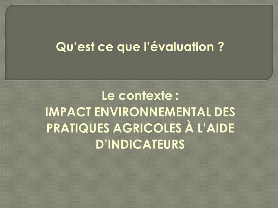 Quest ce que lévaluation .