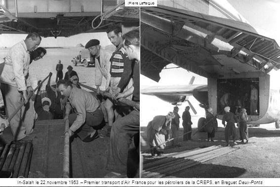 In-Salah le 22 novembre 1953 – Premier transport dAir France pour les pétroliers de la CREPS, en Breguet Deux-Ponts (Pierre Laffargue)