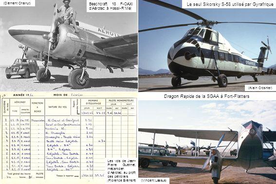 (Clément Charrut) Beechcraft 18 F-OAXI dAérotec à Hassi-RMel Les vols de Jean- Pierre Guérinet, mécanicien dAérotec, au profit des pétroliers (Florenc