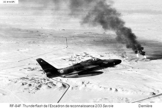 RF-84F Thunderflash de lEscadron de reconnaissance 2/33 Savoie Dernière diapositive (33 ème ER)