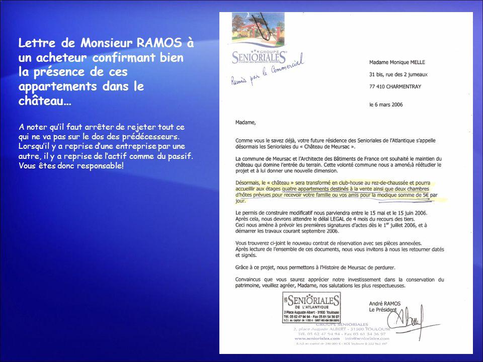 Lettre de Monsieur RAMOS à un acheteur confirmant bien la présence de ces appartements dans le château… A noter quil faut arrêter de rejeter tout ce q