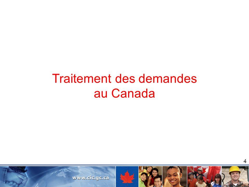 4 Traitement des demandes au Canada