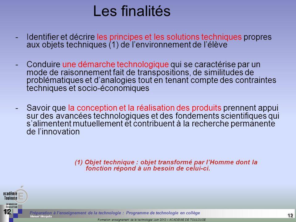 12 Séminaire « Définition de Produits » : méthodologie de définition dune pièce GREC INITIALES Formation enseignement de la technologie/ Juin 2012 – A