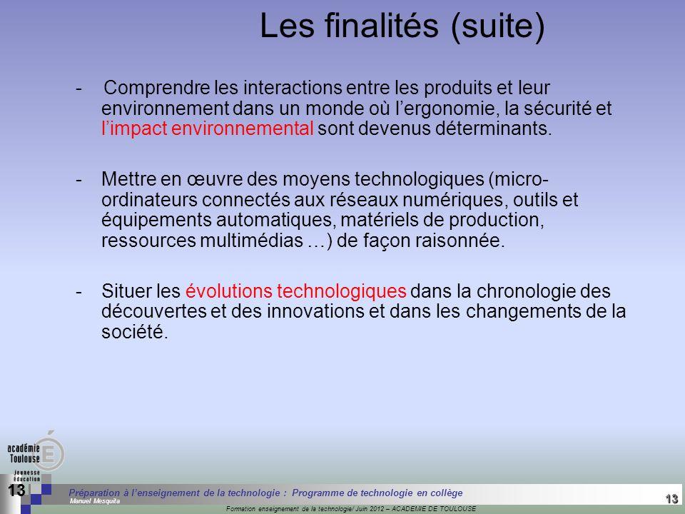 13 Séminaire « Définition de Produits » : méthodologie de définition dune pièce GREC INITIALES Formation enseignement de la technologie/ Juin 2012 – A