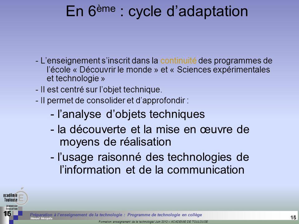 15 Séminaire « Définition de Produits » : méthodologie de définition dune pièce GREC INITIALES Formation enseignement de la technologie/ Juin 2012 – A