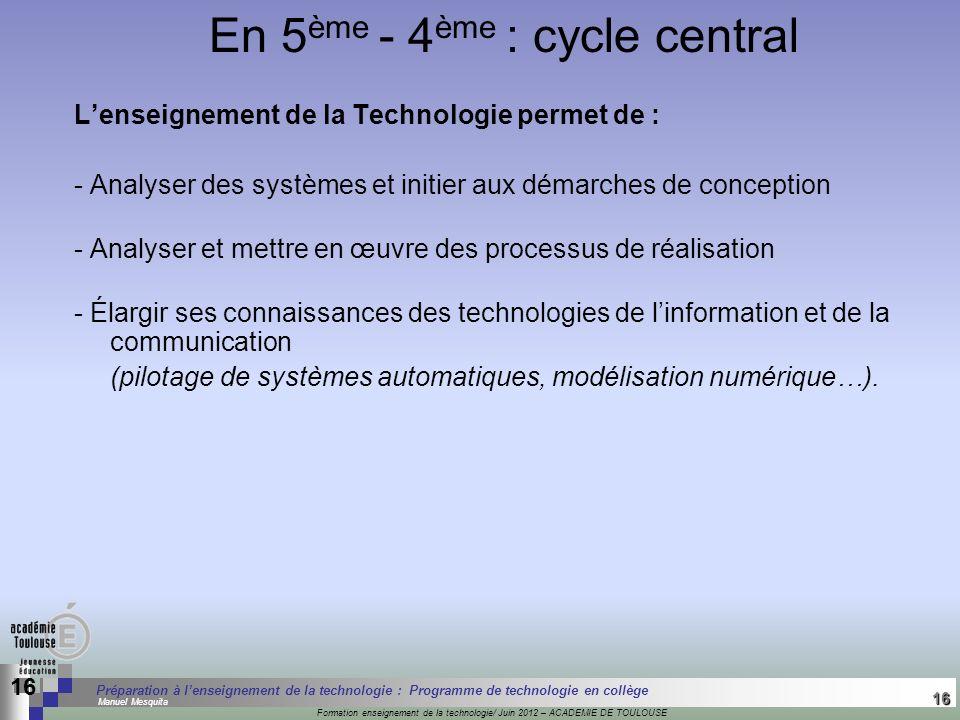 16 Séminaire « Définition de Produits » : méthodologie de définition dune pièce GREC INITIALES Formation enseignement de la technologie/ Juin 2012 – A