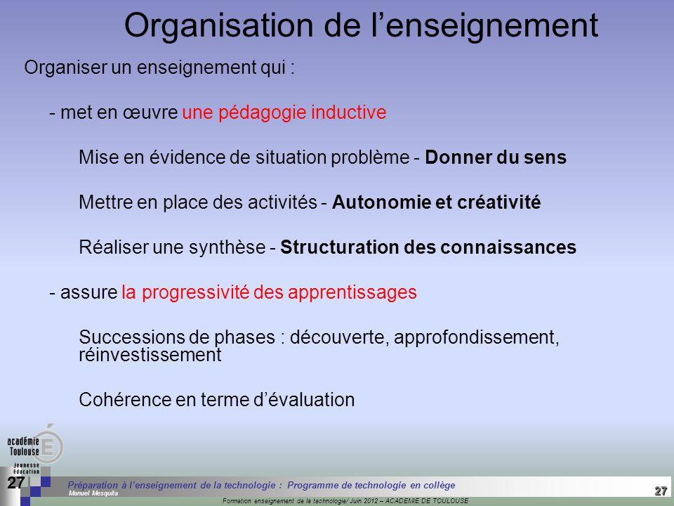 27 Séminaire « Définition de Produits » : méthodologie de définition dune pièce GREC INITIALES Formation enseignement de la technologie/ Juin 2012 – A