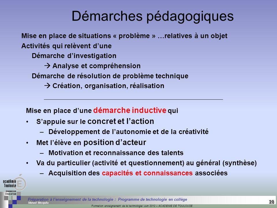 28 Séminaire « Définition de Produits » : méthodologie de définition dune pièce GREC INITIALES Formation enseignement de la technologie/ Juin 2012 – A