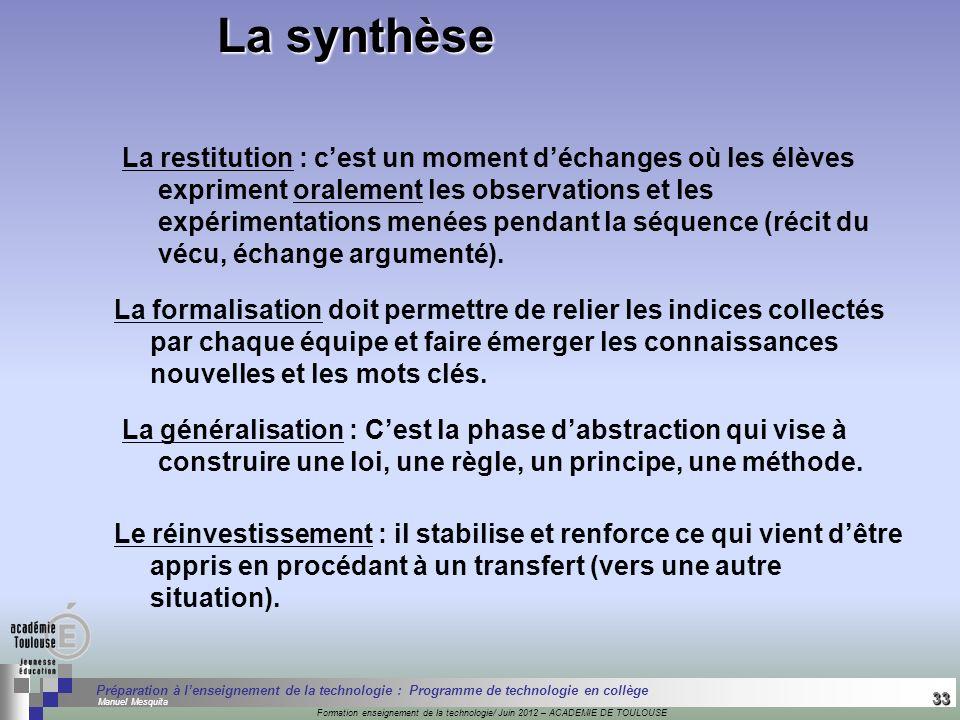 33 Séminaire « Définition de Produits » : méthodologie de définition dune pièce GREC INITIALES Formation enseignement de la technologie/ Juin 2012 – A
