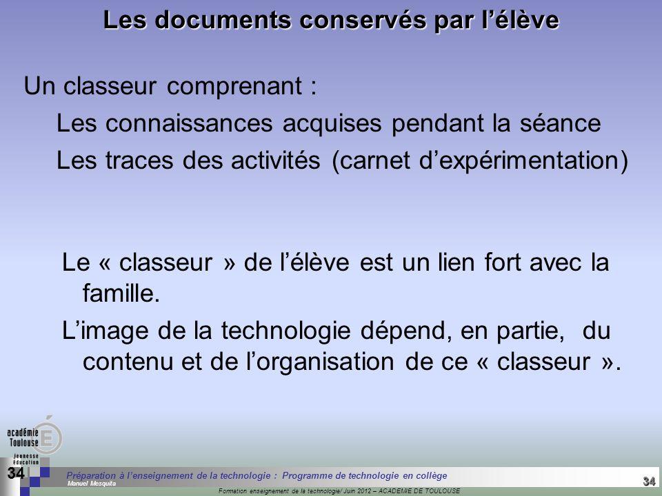 34 Séminaire « Définition de Produits » : méthodologie de définition dune pièce GREC INITIALES Formation enseignement de la technologie/ Juin 2012 – A