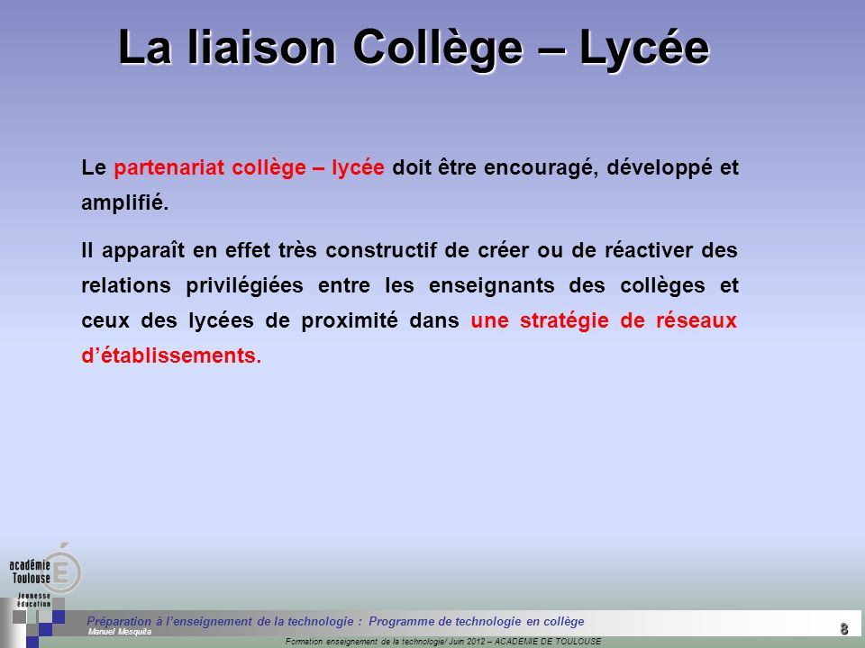 8 Séminaire « Définition de Produits » : méthodologie de définition dune pièce GREC INITIALES Formation enseignement de la technologie/ Juin 2012 – AC