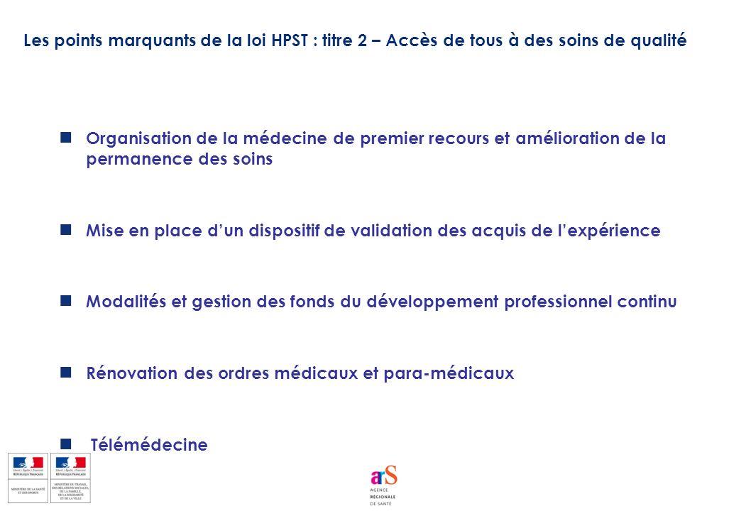 Organisation de la médecine de premier recours et amélioration de la permanence des soins Mise en place dun dispositif de validation des acquis de lex