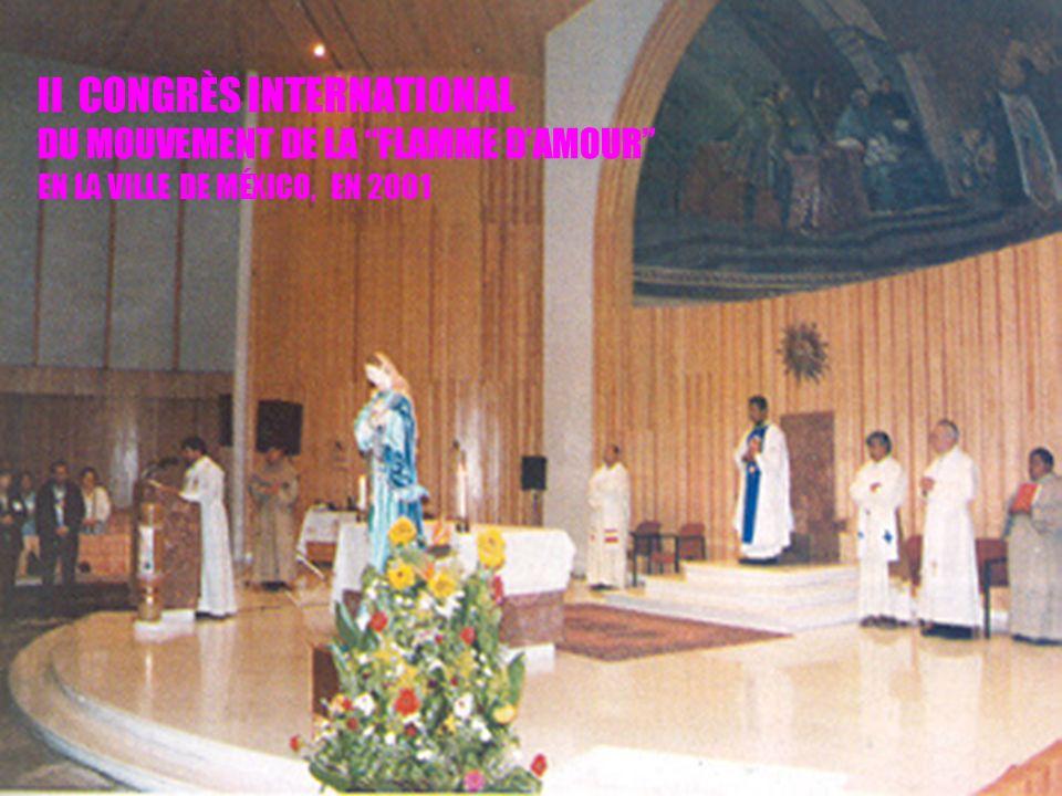 24 II CONGRÈS INTERNATIONAL DU MOUVEMENT DE LA FLAMME DAMOUR EN LA VILLE DE MÉXICO, EN 2001