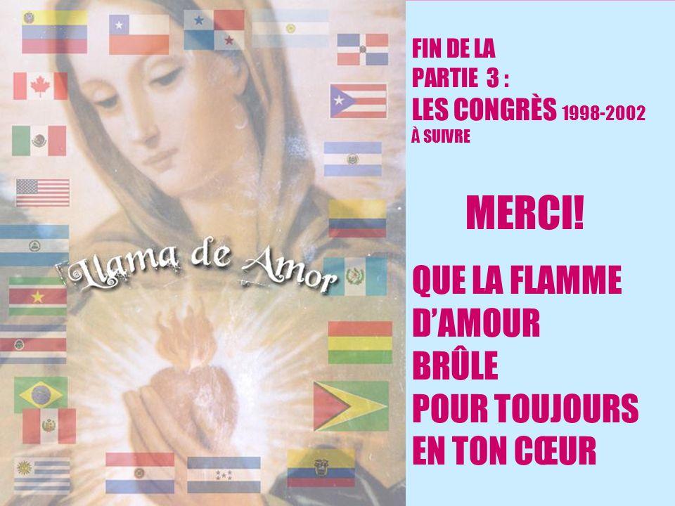 26 FIN DE LA PARTIE 3 : LES CONGRÈS 1998-2002 À SUIVRE MERCI.