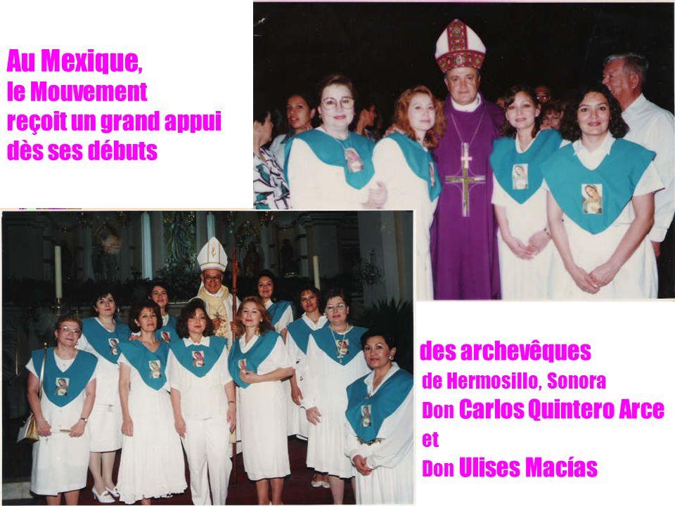 4 des archevêques de Hermosillo, Sonora Don Carlos Quintero Arce et Don Ulises Macías Au Mexique, le Mouvement reçoit un grand appui dès ses débuts