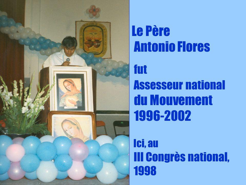 7 Le Père Antonio Flores fut Assesseur national du Mouvement 1996-2002 Ici, au III Congrès national, 1998