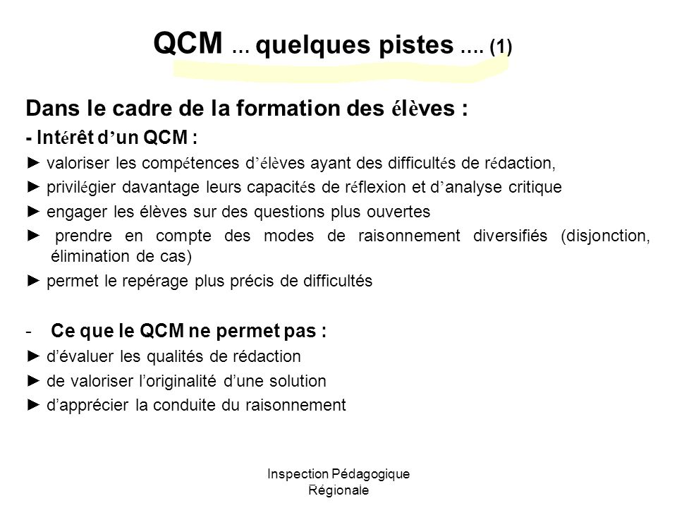 Inspection Pédagogique Régionale QCM … quelques pistes ….
