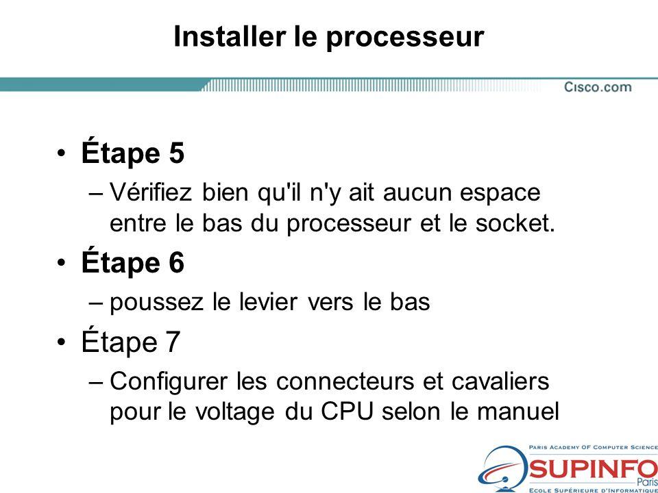 Installer le processeur Étape 5 –Vérifiez bien qu il n y ait aucun espace entre le bas du processeur et le socket.