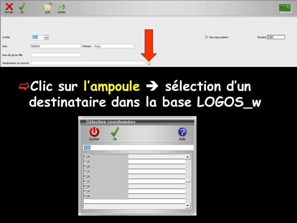Clic sur lampoule sélection dun destinataire dans la base LOGOS_w