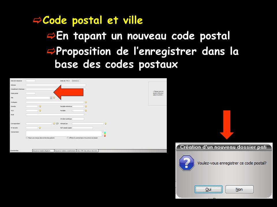 Code postal et ville En tapant un nouveau code postal Proposition de lenregistrer dans la base des codes postaux