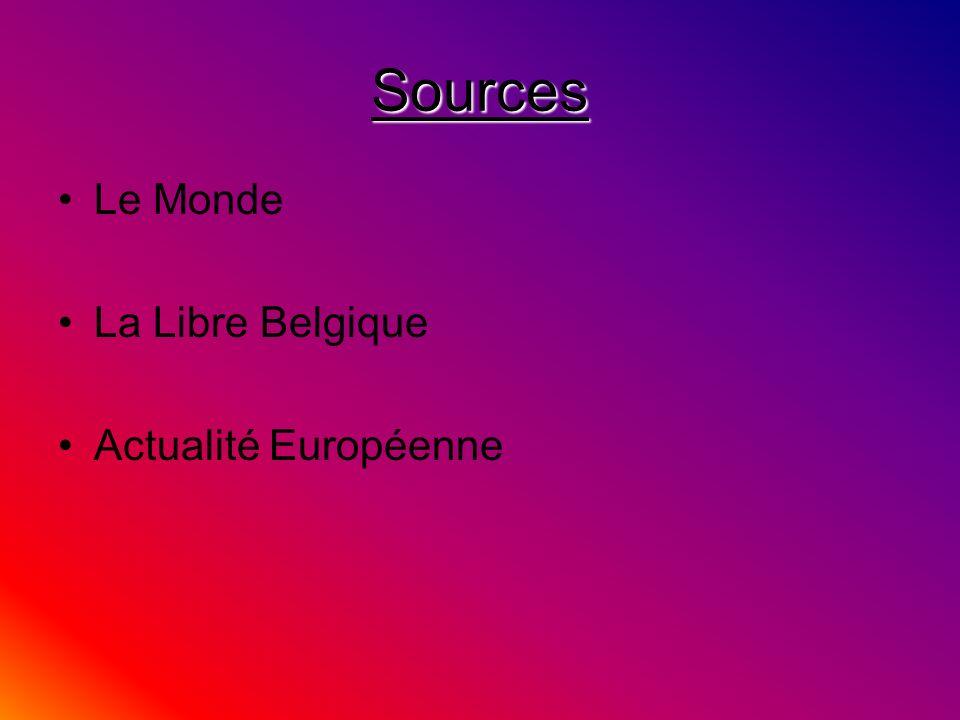 Sources Le Monde La Libre Belgique Actualité Européenne