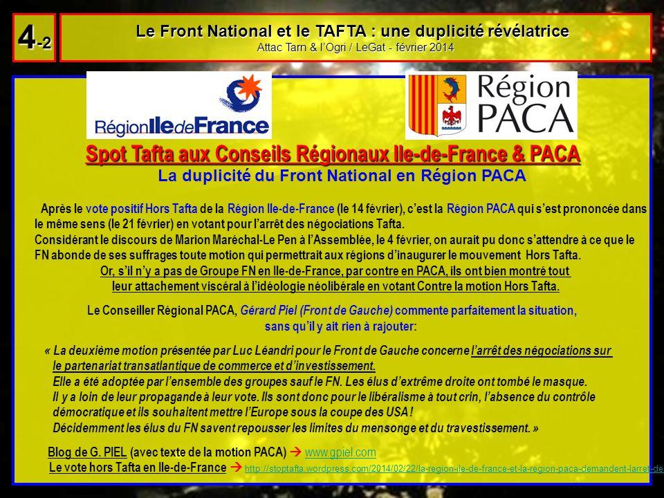 Spot Tafta aux Conseils Régionaux Ile-de-France & PACA Spot Tafta aux Conseils Régionaux Ile-de-France & PACA La duplicité du Front National en Région