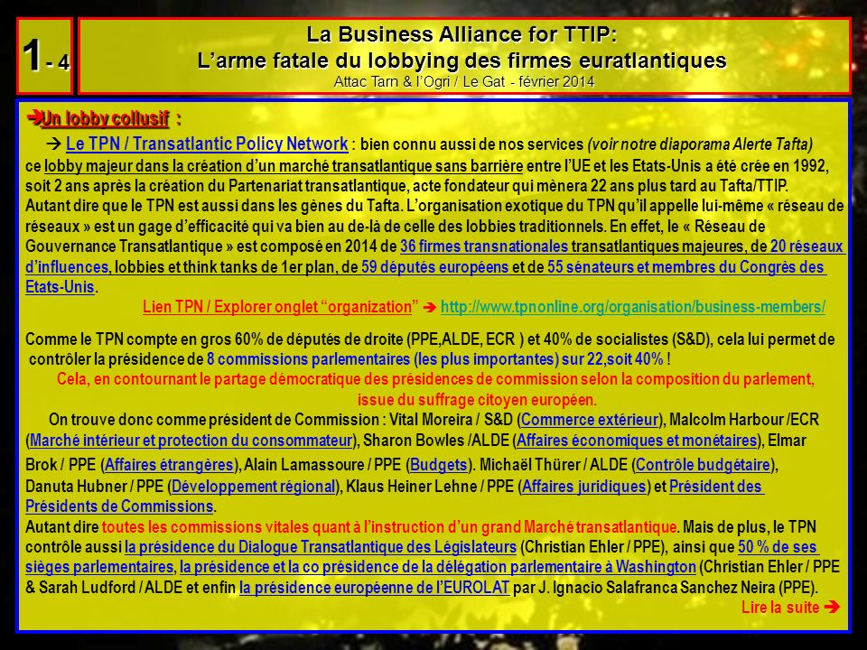 Un lobby collusif : Un lobby collusif : Le TPN / Transatlantic Policy Network : bien connu aussi de nos services (voir notre diaporama Alerte Tafta) c