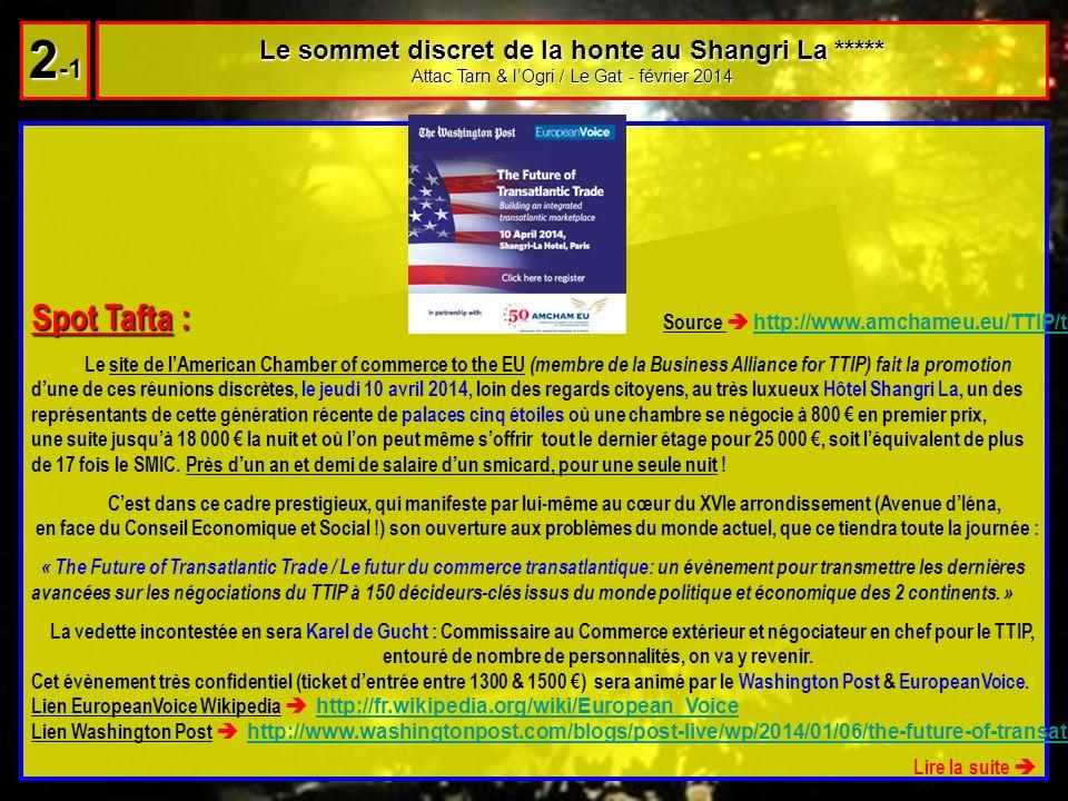 Le sommet discret de la honte au Shangri La ***** Attac Tarn & lOgri / Le Gat - février 2014 2 -1 Spot Tafta : Spot Tafta : Source http://www.amchameu