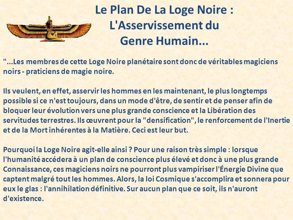 Le Plan De La Loge Noire : L'Asservissement du Genre Humain...