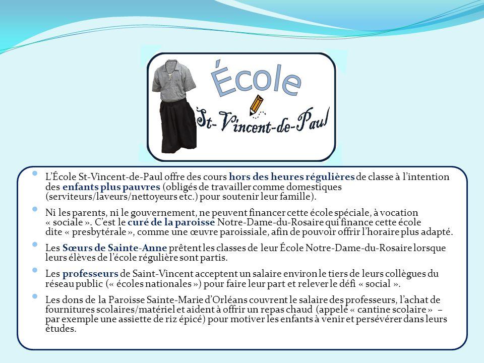 LÉcole St-Vincent-de-Paul offre des cours hors des heures régulières de classe à lintention des enfants plus pauvres (obligés de travailler comme dome