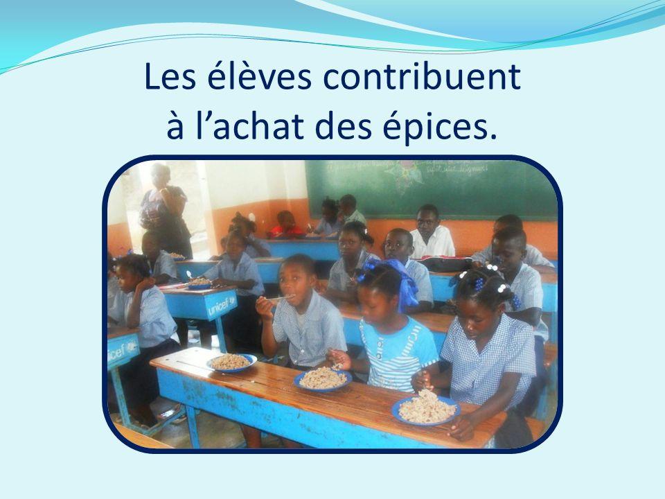 Les élèves contribuent à lachat des épices.